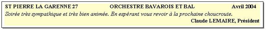 Saint Pierre la Garenne 27-2004-orchestre bavarois et bal