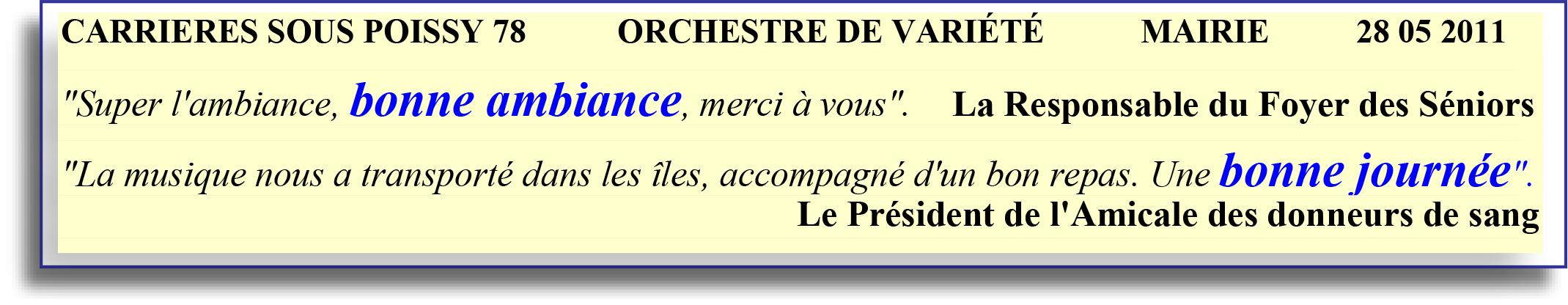 CARRIÈRES SOUS POISSY 78   ORCHESTRE DE VARIÉTÉ 28 05 2011